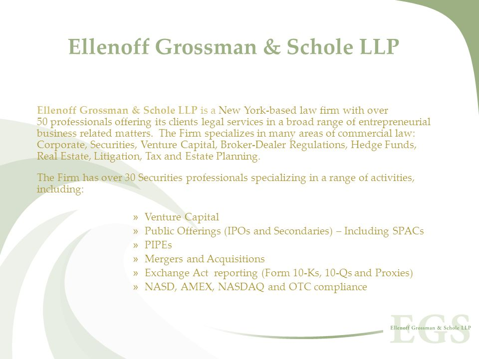 Ellenoff Grossman & Schole LLP