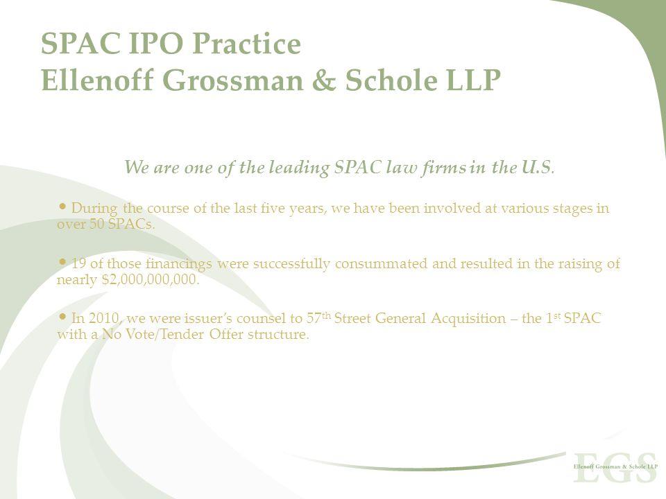 SPAC IPO Practice Ellenoff Grossman & Schole LLP