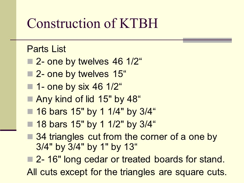 Construction of KTBH Parts List 2- one by twelves 46 1/2