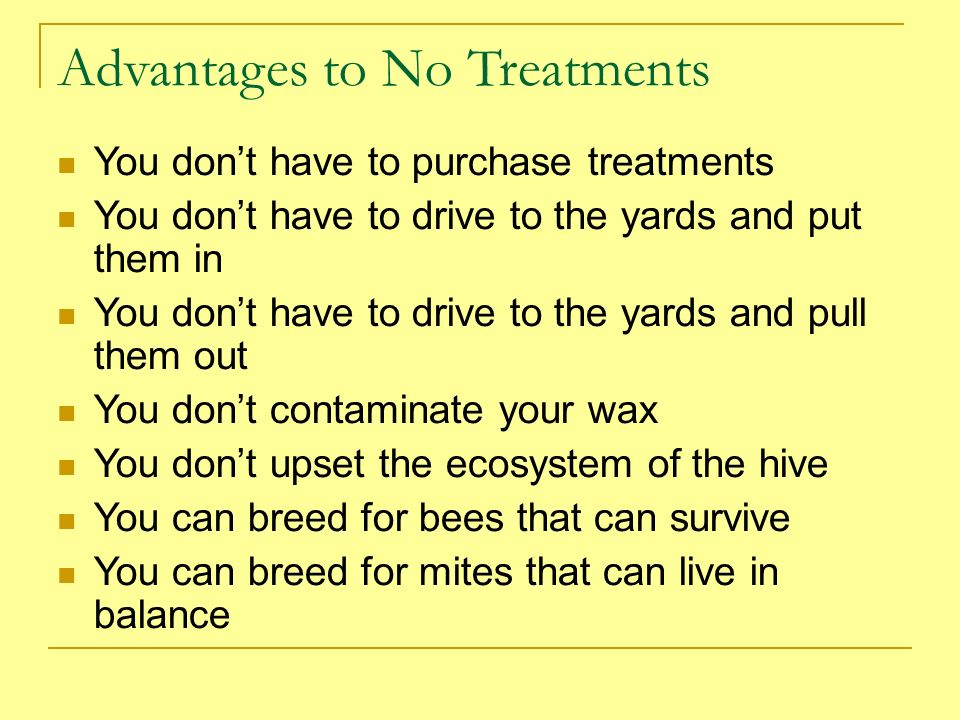 Advantages to No Treatments