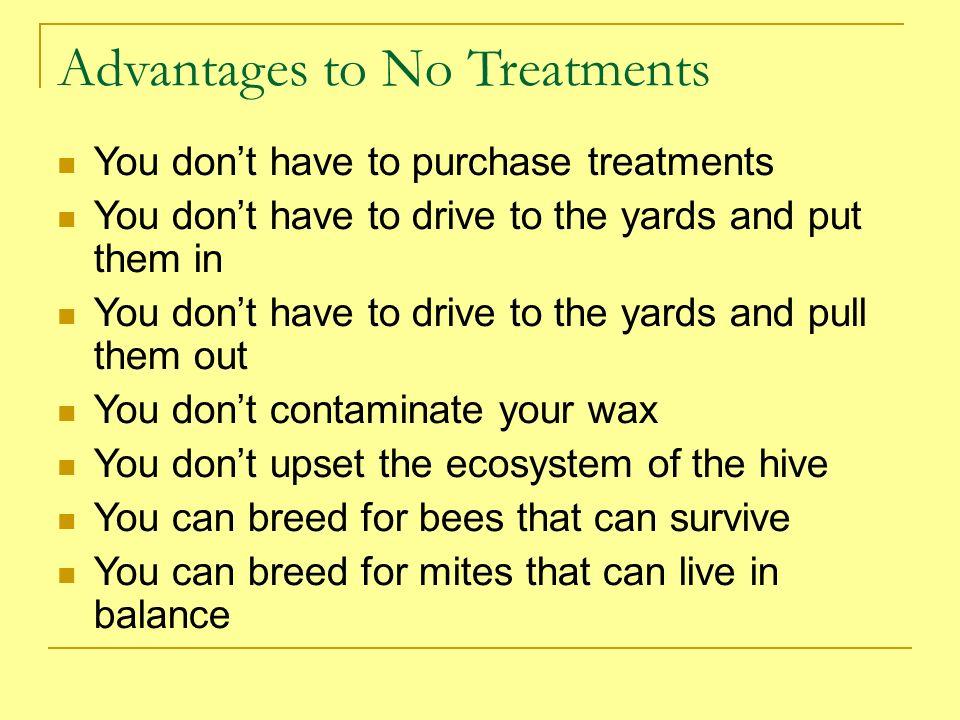 Advantages to No Treatments