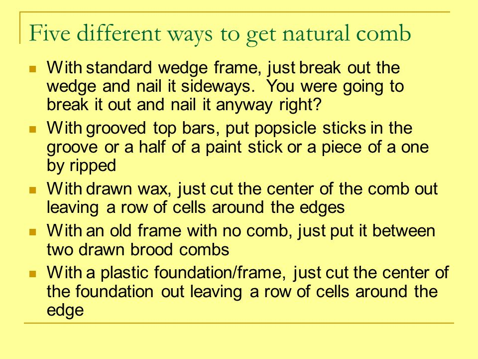 Five different ways to get natural comb