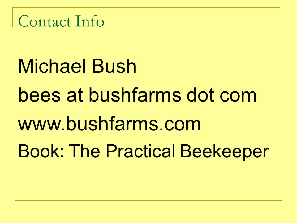 bees at bushfarms dot com