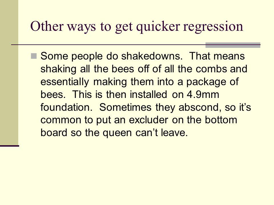 Other ways to get quicker regression
