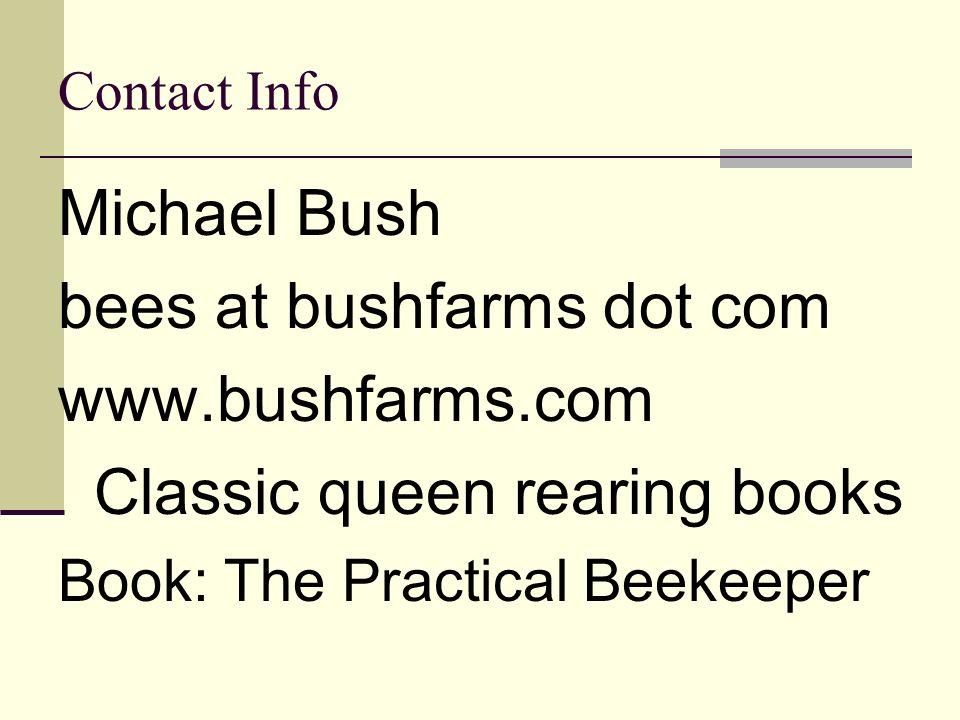 bees at bushfarms dot com www.bushfarms.com