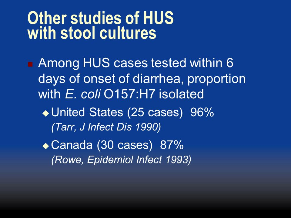 Other studies of HUS with stool cultures