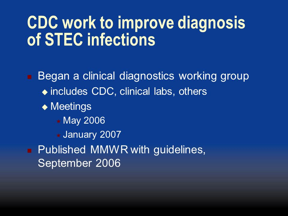 CDC work to improve diagnosis of STEC infections