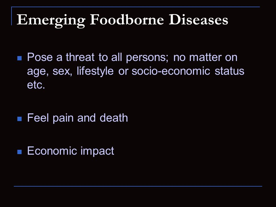 Emerging Foodborne Diseases