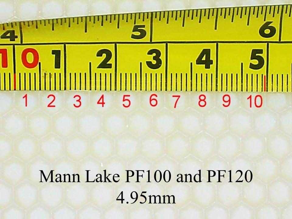 Mann Lake PF100 and PF120 4.95mm