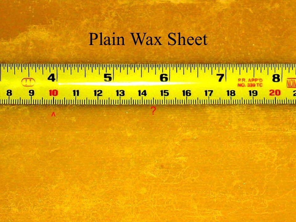 Plain Wax Sheet