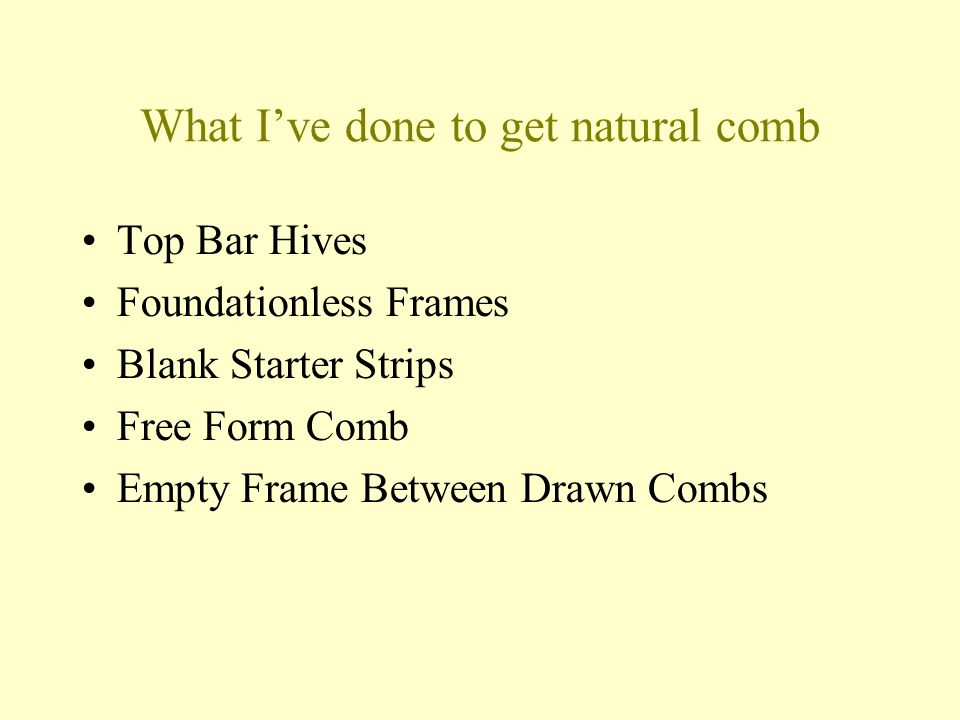 What I've done to get natural comb