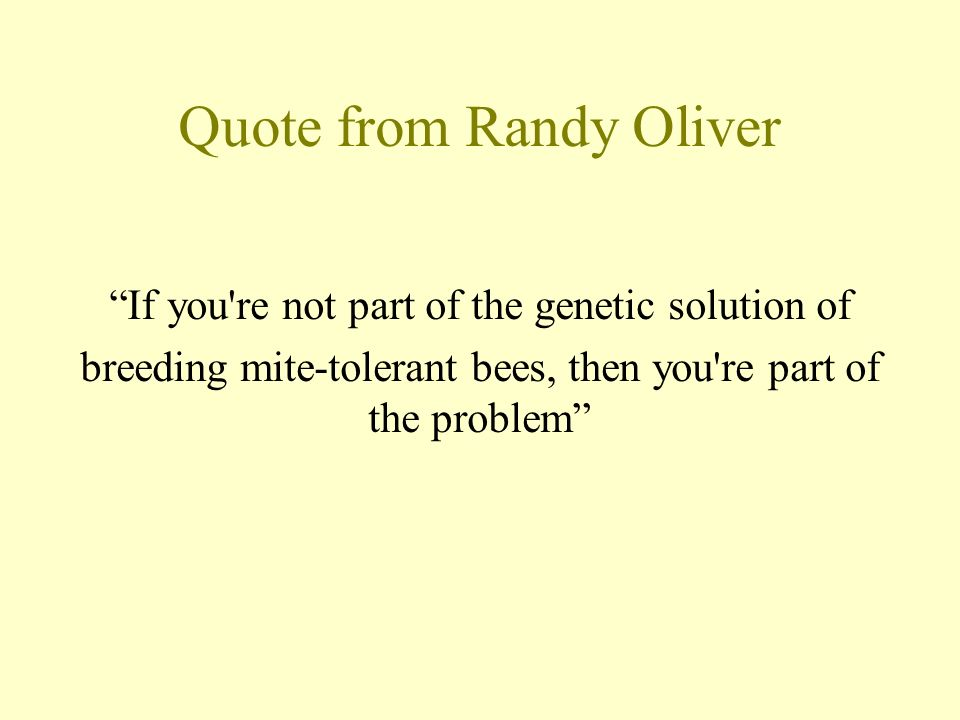 Quote from Randy Oliver
