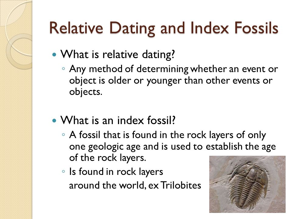 Relative Dating and Index Fossils