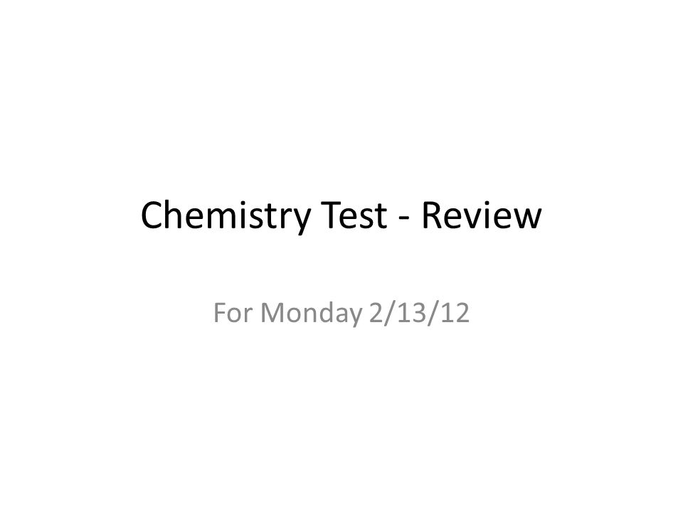 Chemistry Test - Review