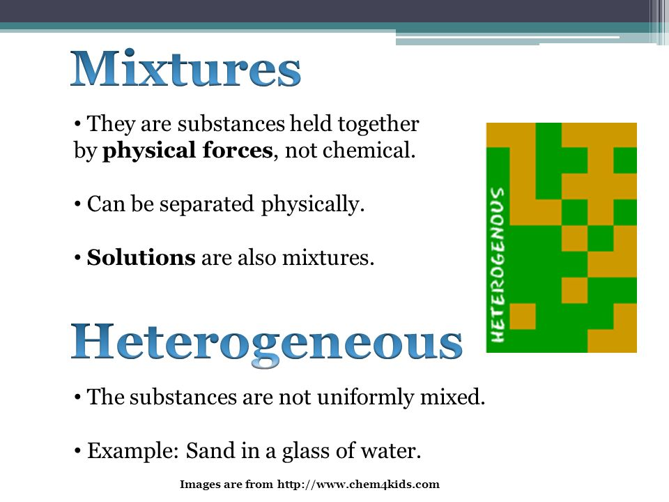 Mixtures Heterogeneous