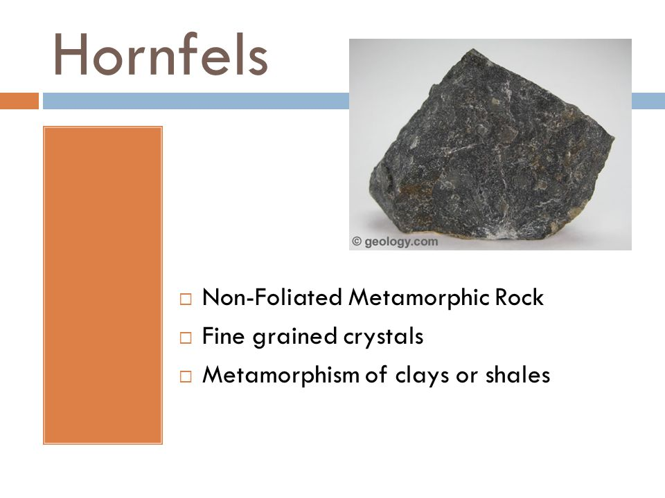 Hornfels Non-Foliated Metamorphic Rock Fine grained crystals