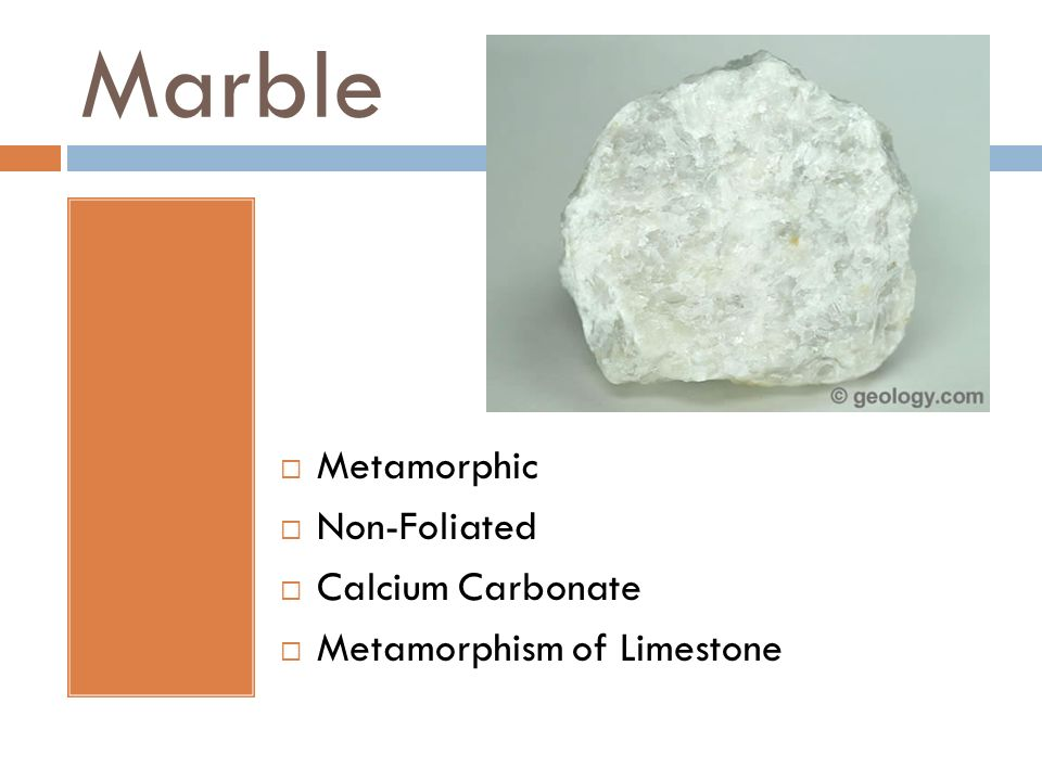 Marble Metamorphic Non-Foliated Calcium Carbonate
