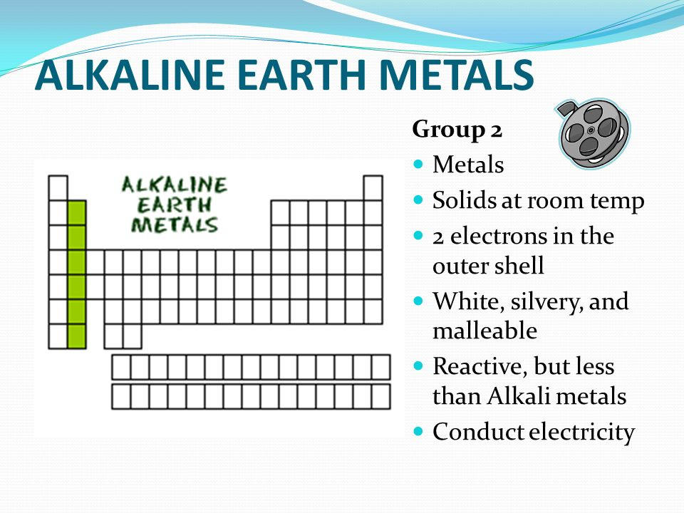 ALKALINE EARTH METALS Group 2 Metals Solids at room temp