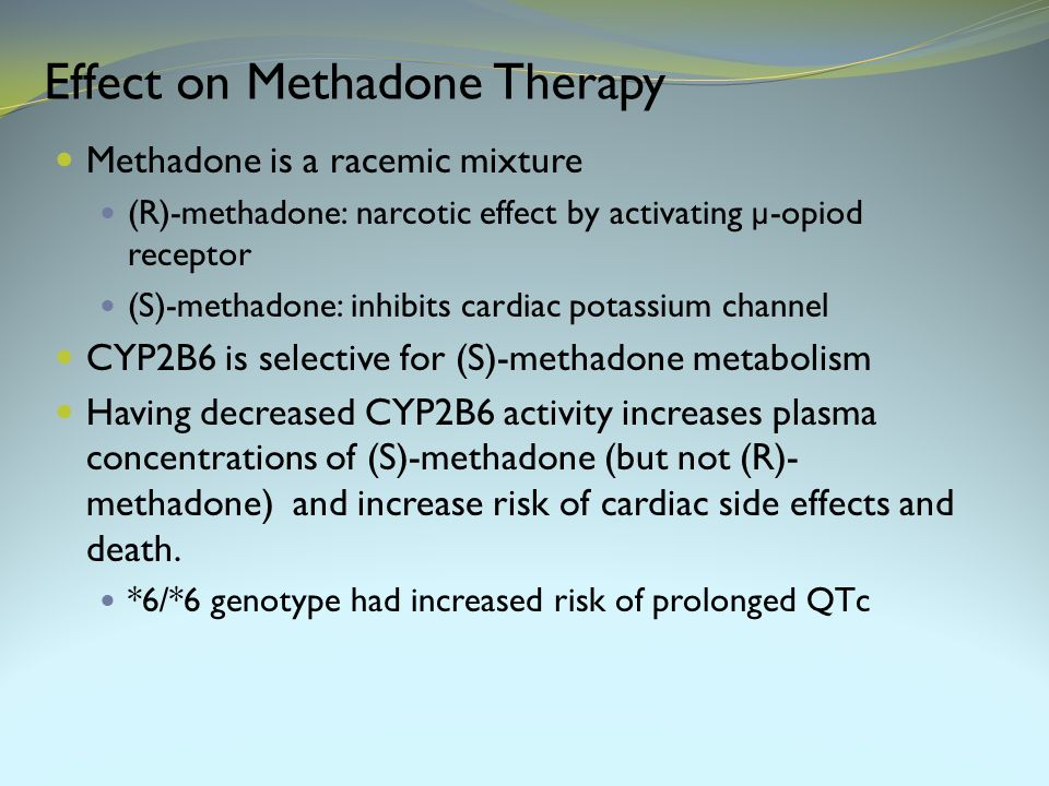 Effect on Methadone Therapy
