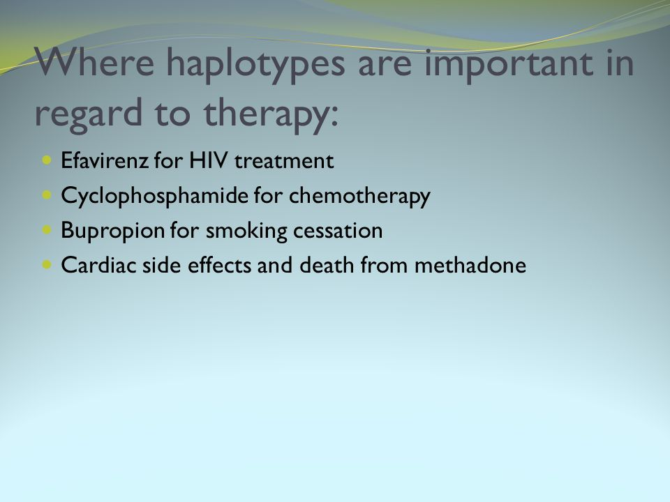 Where haplotypes are important in regard to therapy: