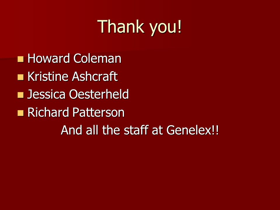 And all the staff at Genelex!!