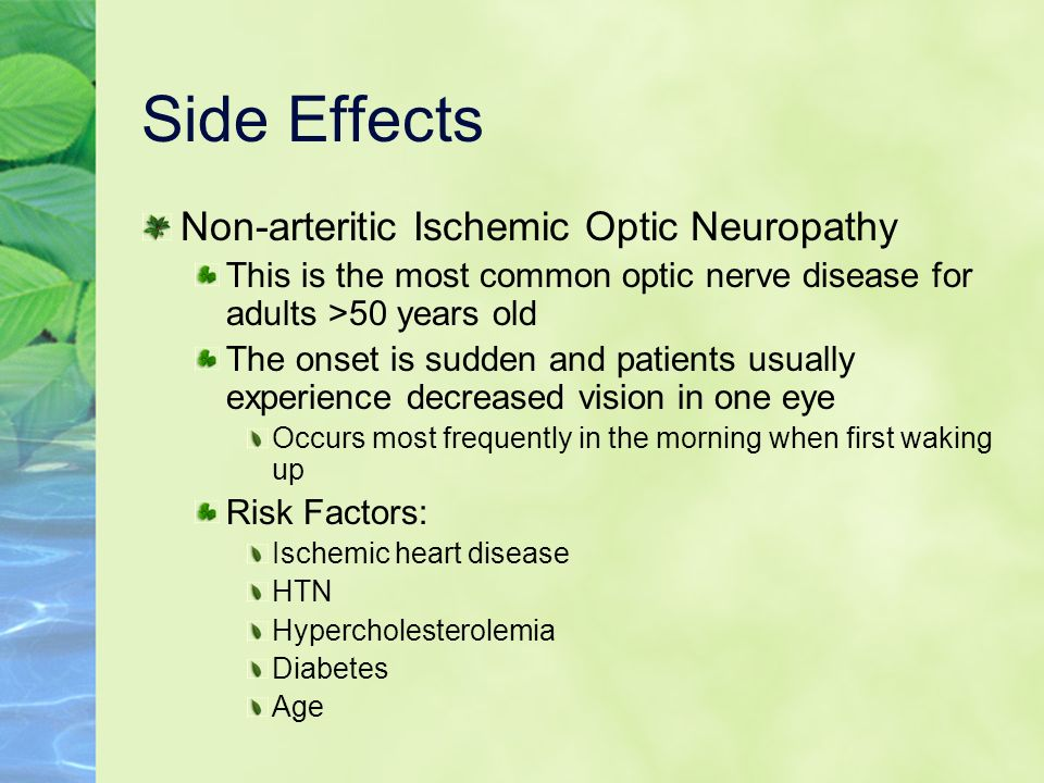 Side Effects Non-arteritic Ischemic Optic Neuropathy