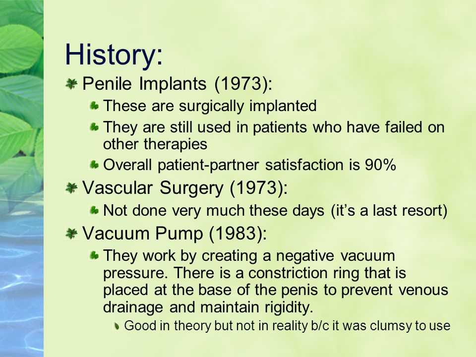 History: Penile Implants (1973): Vascular Surgery (1973):