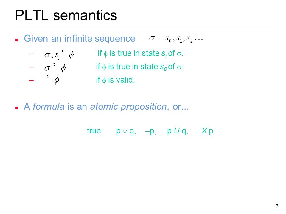 PLTL semantics Given an infinite sequence