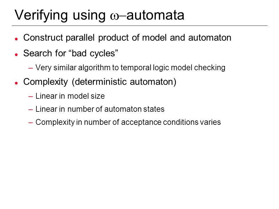 Verifying using w-automata