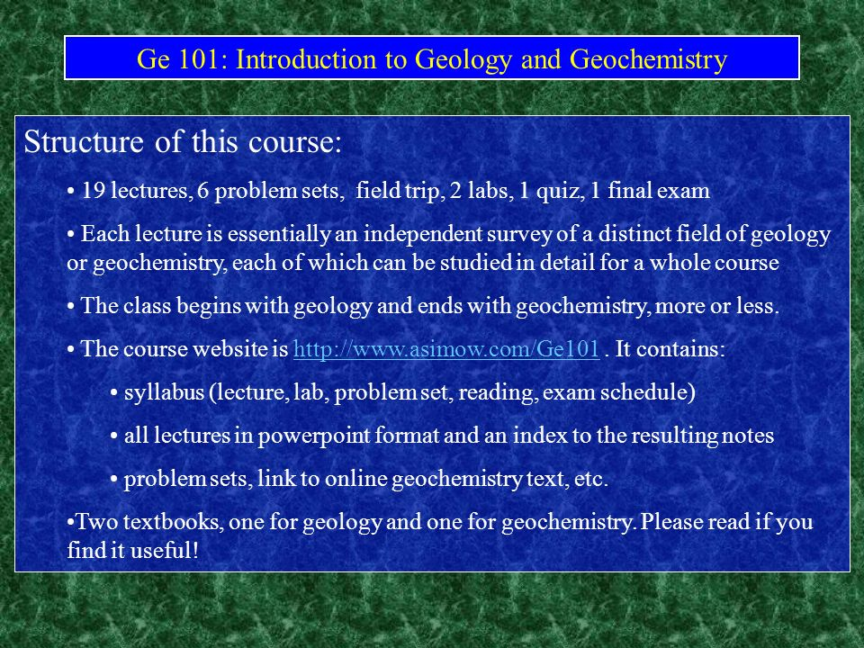 Ge 101: Introduction to Geology and Geochemistry