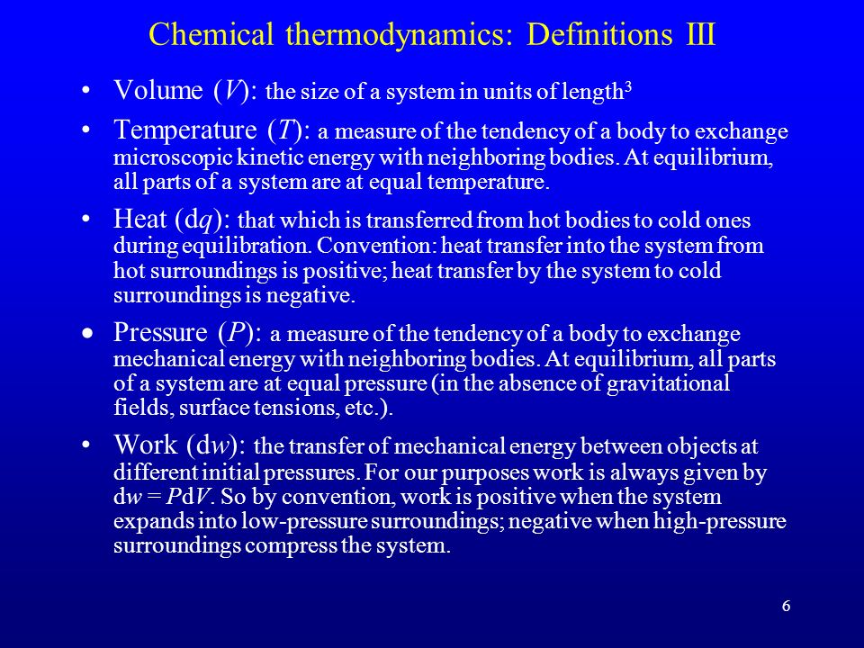 Chemical thermodynamics: Definitions III