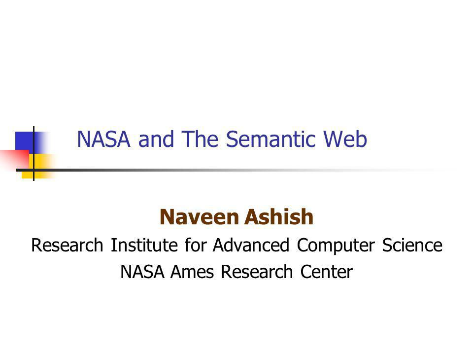 NASA and The Semantic Web