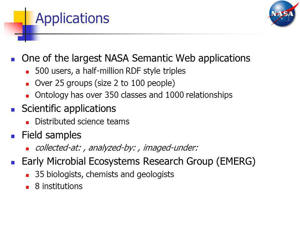 Applications One of the largest NASA Semantic Web applications