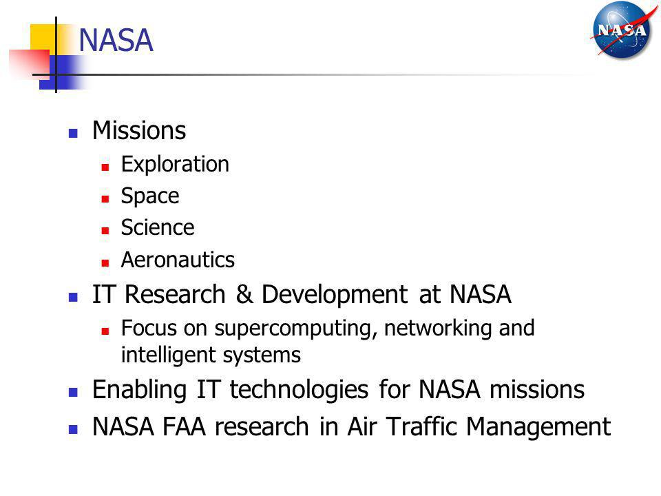 NASA Missions IT Research & Development at NASA