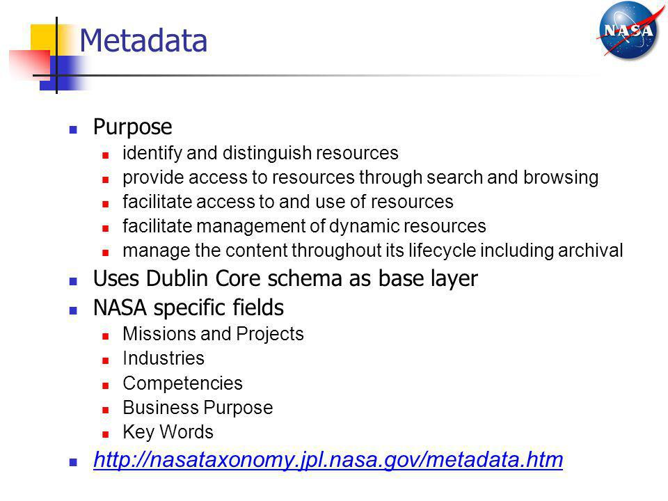 Metadata Purpose Uses Dublin Core schema as base layer