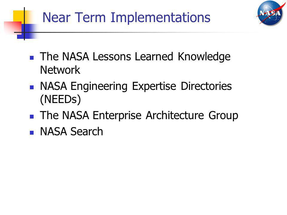 Near Term Implementations