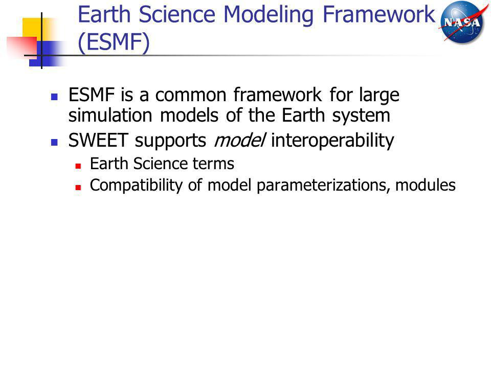 Earth Science Modeling Framework (ESMF)