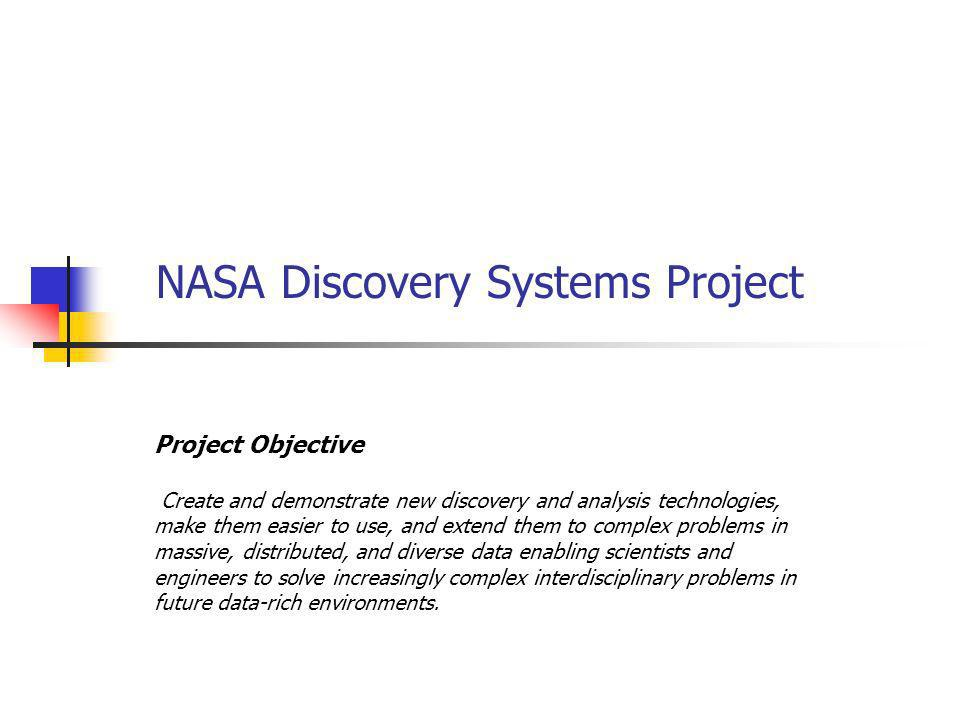 NASA Discovery Systems Project