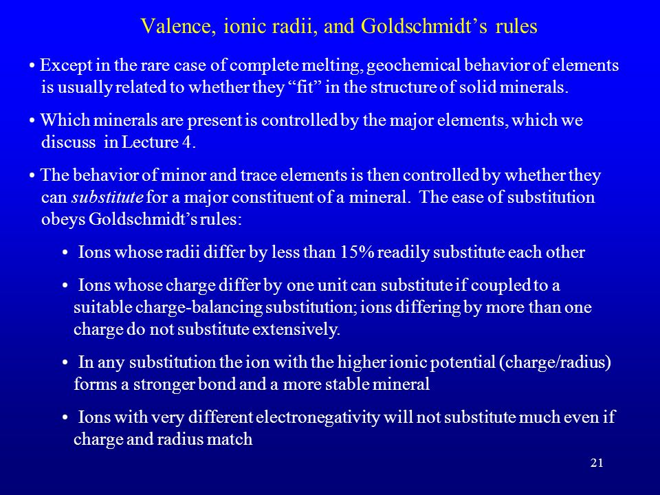 Valence, ionic radii, and Goldschmidt's rules
