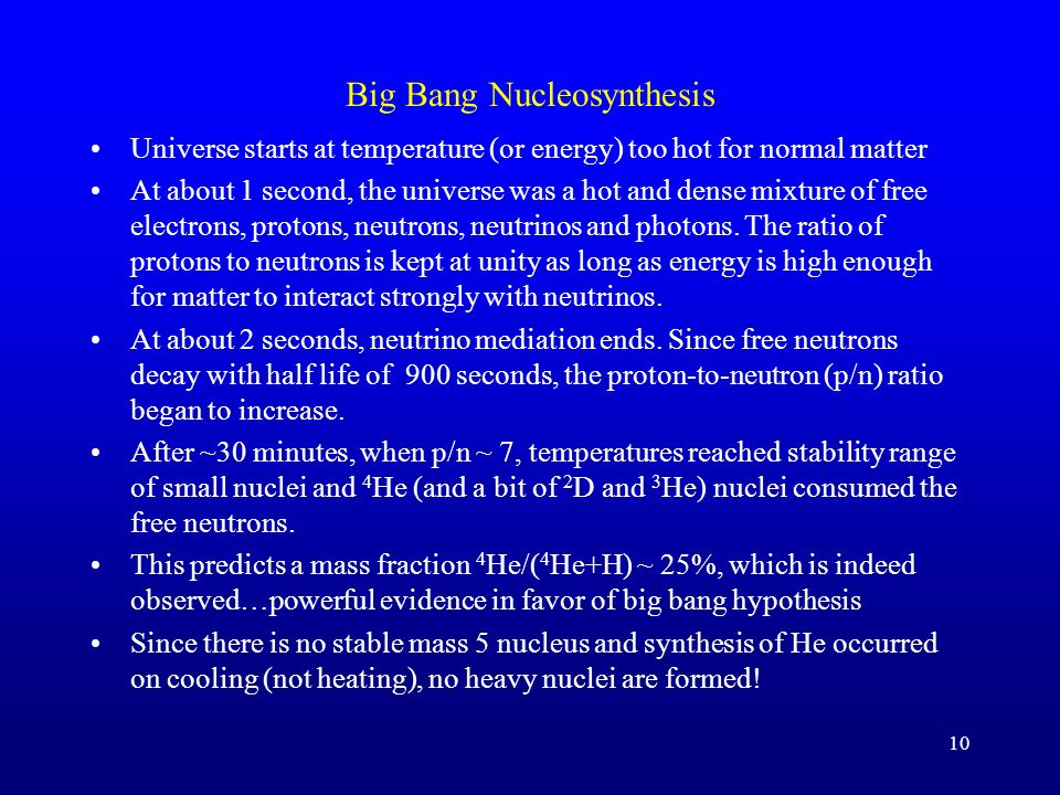 The Big Bang Primary evidence for hot big bang origin of the universe:
