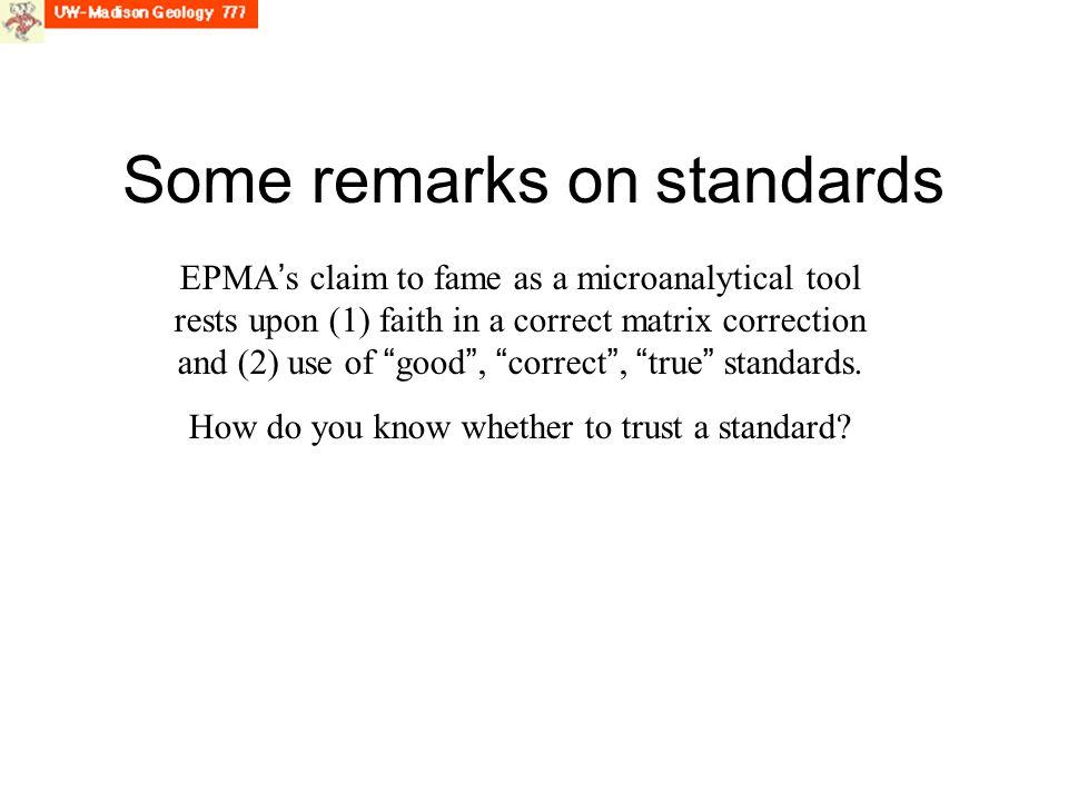 Some remarks on standards