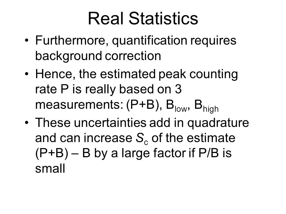 Real Statistics Furthermore, quantification requires background correction.