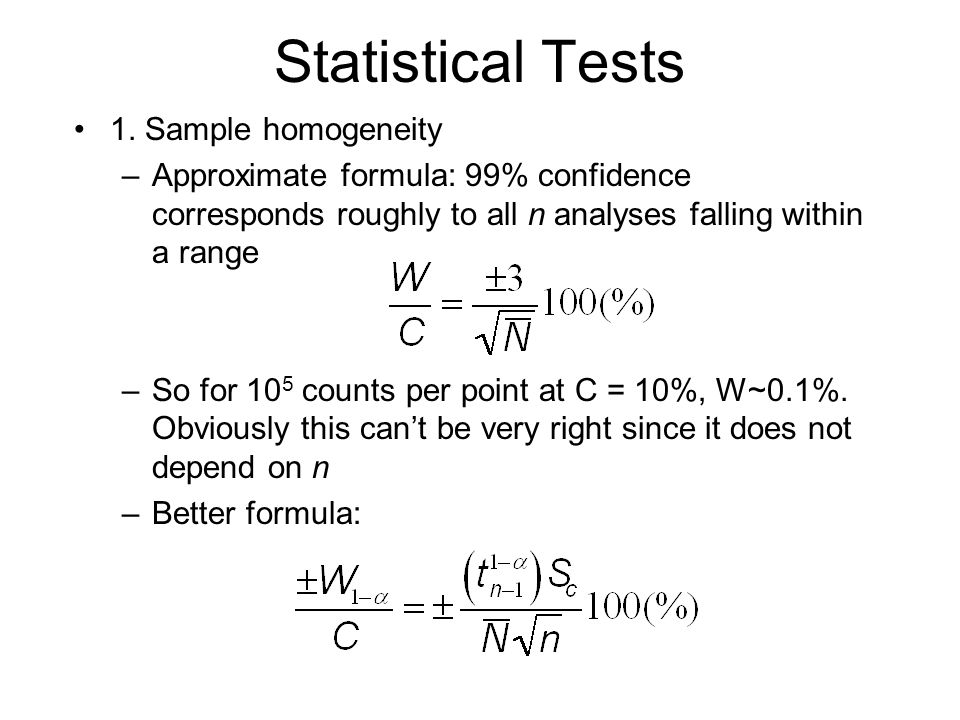Statistical Tests 1. Sample homogeneity