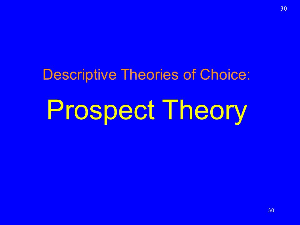 Descriptive Theories of Choice: