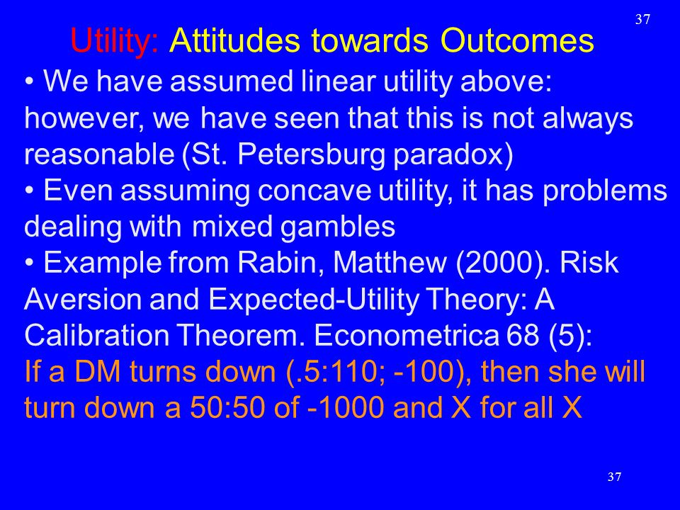 Utility: Attitudes towards Outcomes