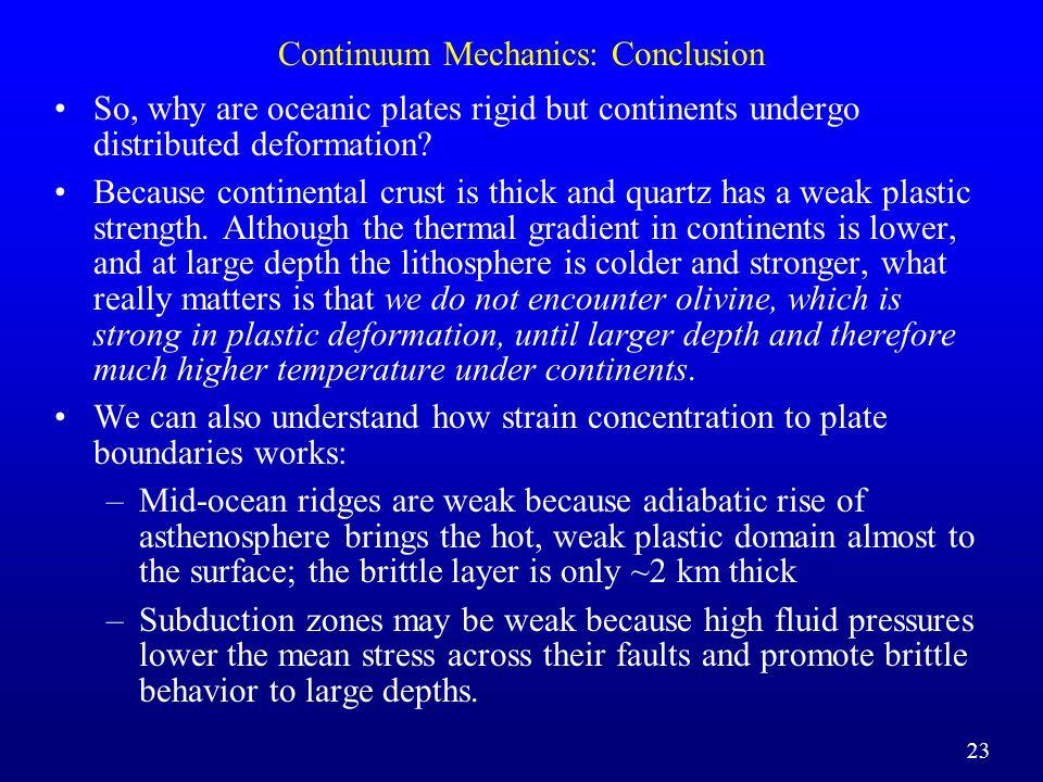 Continuum Mechanics: Conclusion