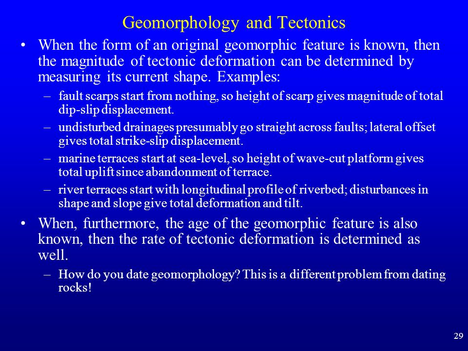 Geomorphology and Tectonics