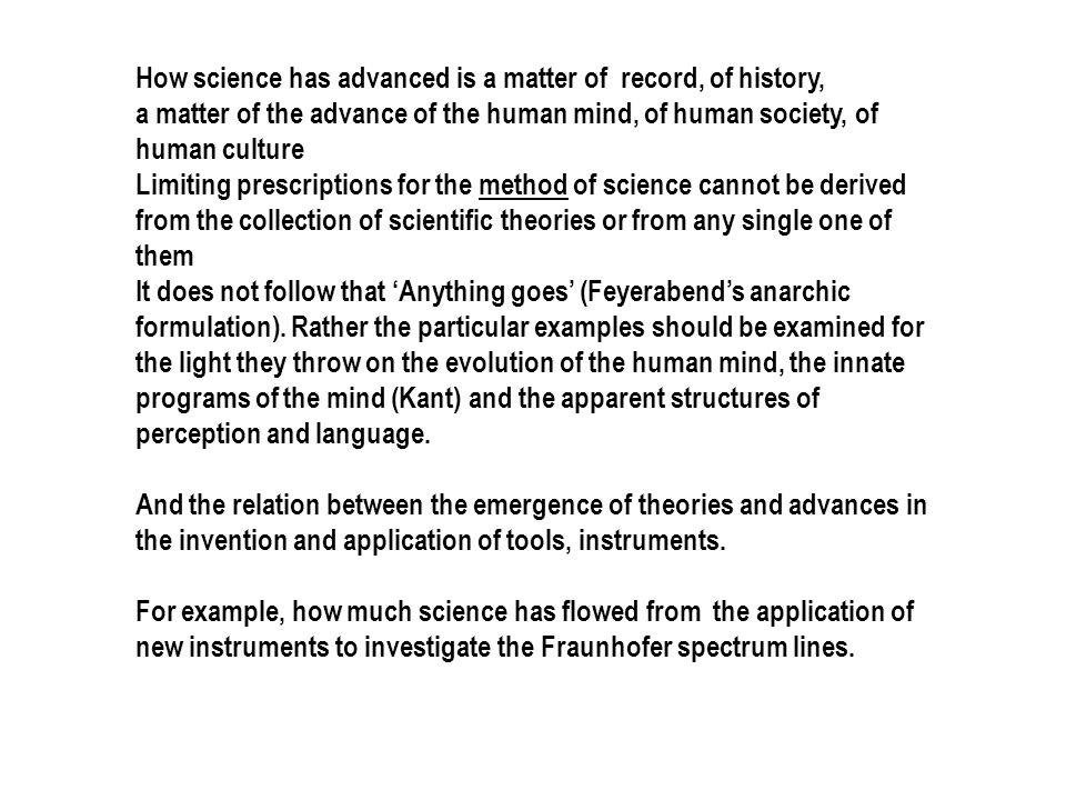 How science has advanced is a matter of record, of history,