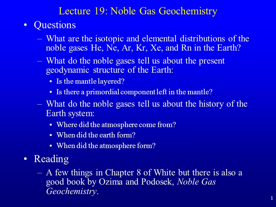 Lecture 19: Noble Gas Geochemistry