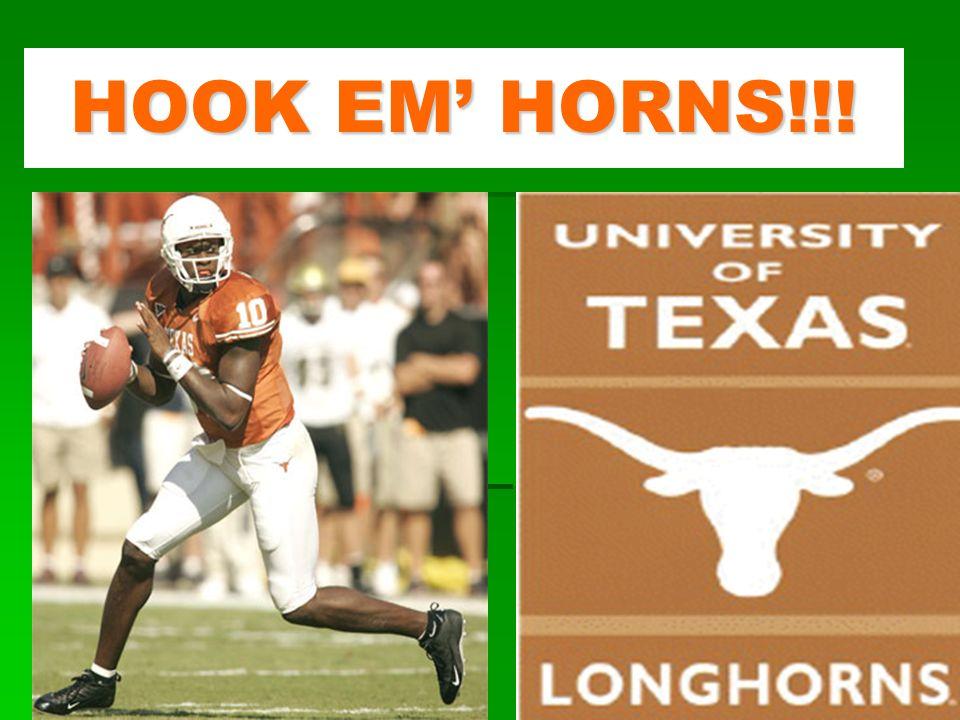 HOOK EM' HORNS!!!